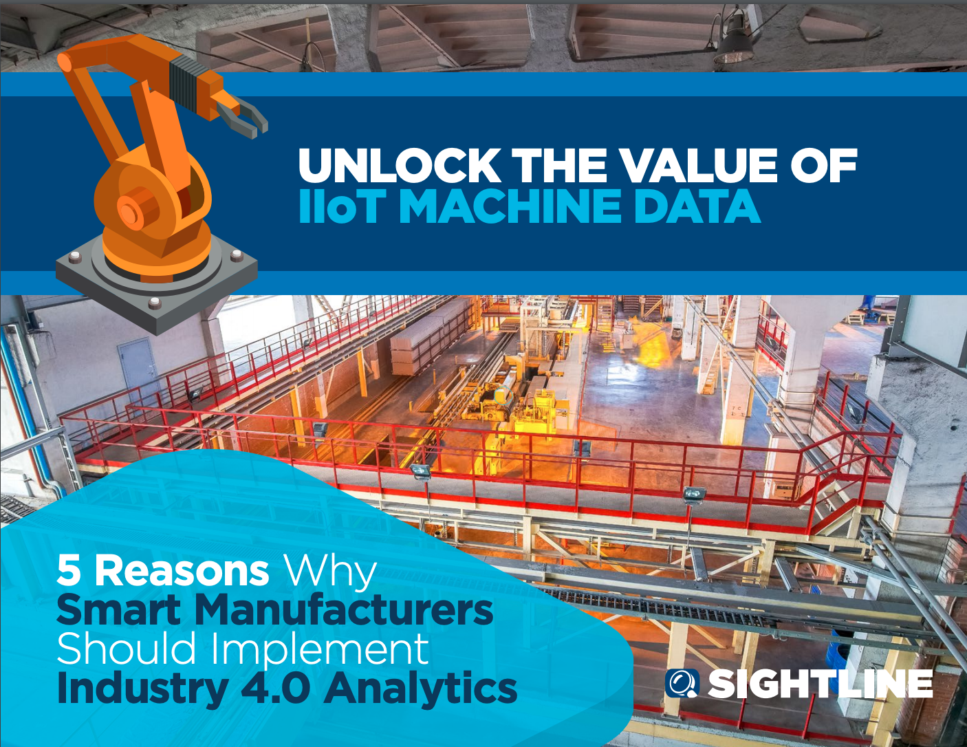 5 Reasons Why Smart Manufacturers Should Implement Industry 4.0 Analytics